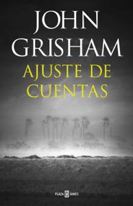 Ajuste de cuentas - John Grisham pdf download