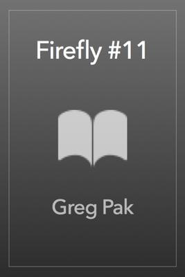 Firefly #11 - Greg Pak