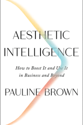 Aesthetic Intelligence - Pauline Brown