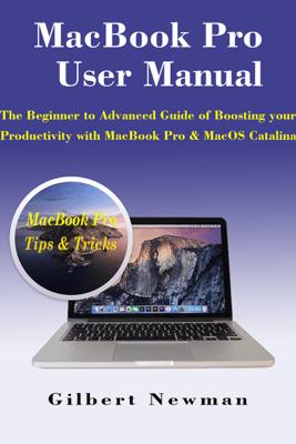 MacBook Pro User Manual - Gilbert/ Newman