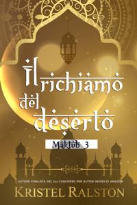 Il richiamo del deserto (Molly e Amir) - Kristel Ralston pdf download
