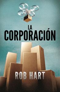 La corporación - Rob Hart pdf download