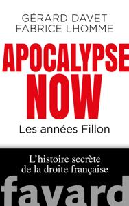 Apocalypse Now - Gérard Davet & Fabrice Lhomme pdf download