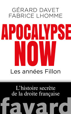 Apocalypse Now - Gérard Davet & Fabrice Lhomme pdf download