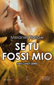 Se tu fossi mio - Melanie Harlow pdf download