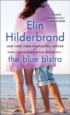 The Blue Bistro - Elin Hilderbrand pdf download