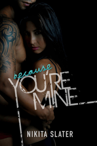 Because You're Mine - Nikita Slater pdf download