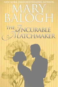The Incurable Matchmaker - Mary Balogh pdf download