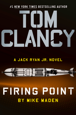 Tom Clancy Firing Point - Mike Maden pdf download