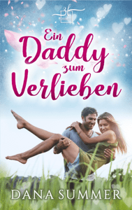 Ein Daddy zum Verlieben - Dana Summer pdf download