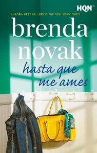 Hasta que me ames - Brenda Novak pdf download