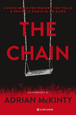 The chain - Edizione italiana - Adrian McKinty pdf download