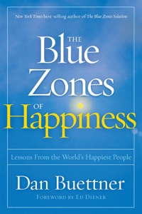 The Blue Zones of Happiness - Dan Buettner pdf download