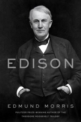 Edison - Edmund Morris