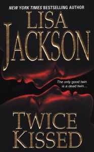 Twice Kissed - Lisa Jackson pdf download