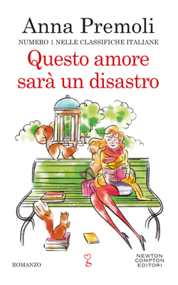 Questo amore sarà un disastro - Anna Premoli pdf download