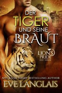 Der Tiger und seine Braut - Eve Langlais pdf download