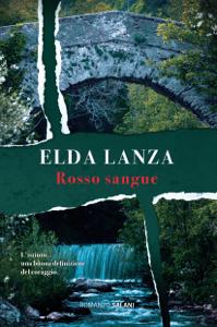 Rosso sangue - Elda Lanza pdf download