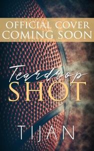 Teardrop Shot - Tijan pdf download
