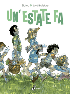 Un'Estate Fa - Zidrou & Jordi Lafebre pdf download