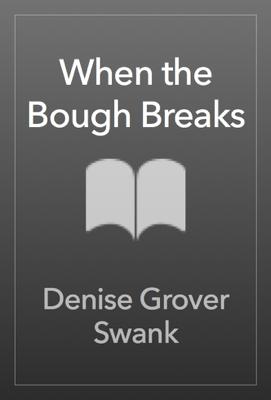When the Bough Breaks - Denise Grover Swank pdf download