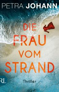 Die Frau vom Strand - Petra Johann pdf download