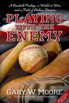 Playing with the Enemy - Gary W. Moore