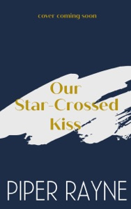 Our Star-Crossed Kiss - Piper Rayne pdf download