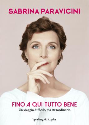 Fino a qui tutto bene - Sabrina Paravicini pdf download
