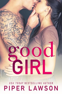 Good Girl - Piper Lawson pdf download