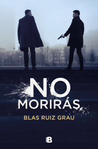 No morirás - Blas Ruiz Grau pdf download