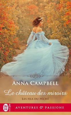 Les fils du péché (Tome 1) - Le château des miroirs - Anna Campbell pdf download