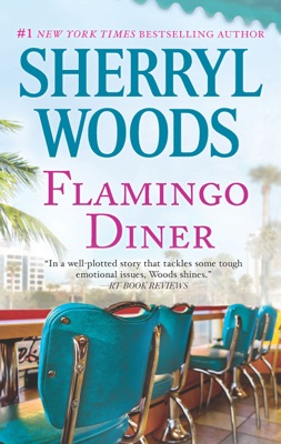 Flamingo Diner - Sherryl Woods pdf download