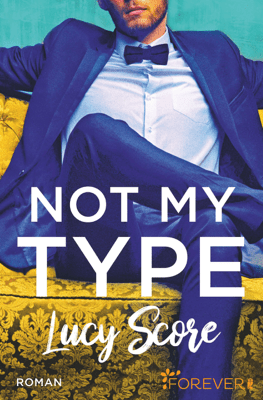 Not My Type - Lucy Score & Uta Hege pdf download