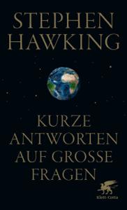 Kurze Antworten auf große Fragen - Stephen Hawking & Hainer Kober pdf download