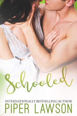 Schooled - Piper Lawson pdf download