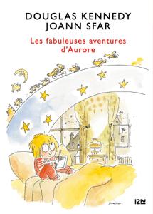 Les Fabuleuses aventures d'Aurore- tome 01 - Douglas Kennedy pdf download