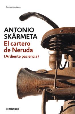 El cartero de Neruda - Antonio Skármeta pdf download