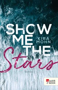 Show me the Stars - Kira Mohn pdf download