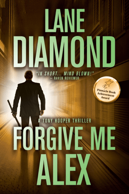 Forgive Me, Alex - Lane Diamond pdf download