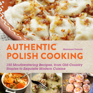 Authentic Polish Cooking - Marianna Dworak pdf download