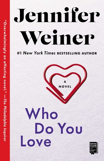 Who Do You Love - Jennifer Weiner pdf download