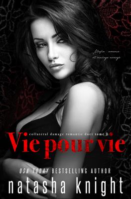 Vie pour vie - Natasha Knight pdf download
