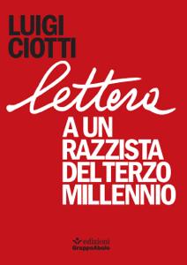 Lettera a un razzista del terzo millennio - Luigi Ciotti pdf download