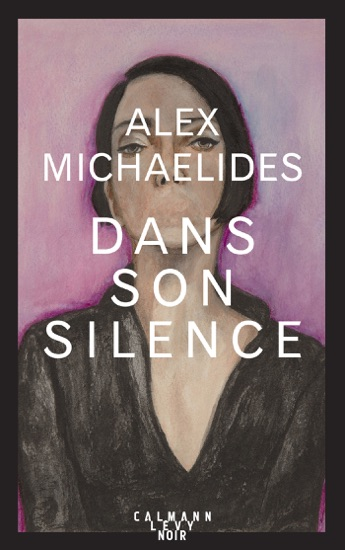 Dans son silence by Alex Michaelides PDF Download