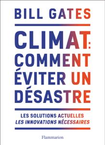 Climat : comment éviter un désastre - Bill Gates pdf download