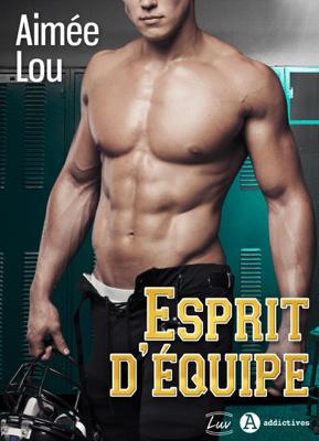 Esprit d'équipe - Aimee Lou pdf download