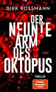 Der neunte Arm des Oktopus - Dirk Rossmann pdf download