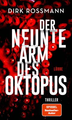 Der neunte Arm des Oktopus - Dirk Rossmann pdf download