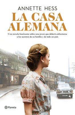 La casa alemana - Annette Hess pdf download